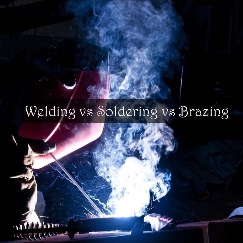 What is The Difference Between Soldering, Welding and Brazing?